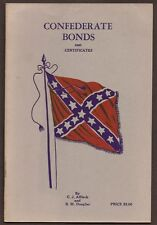 Confederate Bonds and Certificates. Illustrated catalog - 1960 - Civil War