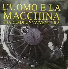 (PRL) L' UOMO E LA MACCHINA FOTOGRAFIA FOTO PHOTO FOTOGRAFIE FOTOGRAFÍA BOOK