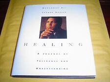 HEALING by MUHAMMAD ALI  Journal of Tolerance and Understanding (1996) HARDCOVER