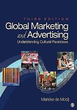 Global Marketing and Advertising: Understanding Cultural Paradoxes, de Mooij, Ma