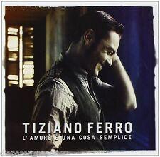 Tiziano Ferro: L'amore e' una cosa semplice - CD