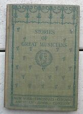 Antique book Stories of Great Musicians biographies Scobey& Horne 1905 FREE ship