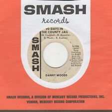 Danny Woods - 90 Days In The County Jail - Smash Demo - Northern Soul Crossover