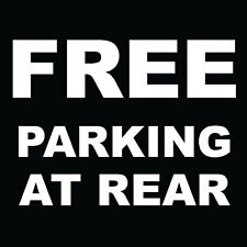 "Free Parking At Rear Sign 8"" x  8"""