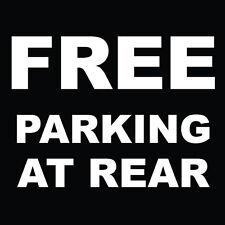 "Free Parking At Rear Sign 8"" x  8"""