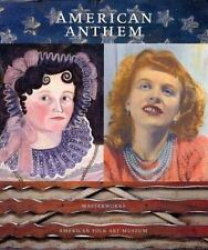 American Anthem: Masterworks from the American Folk Art Museum-ExLibrary