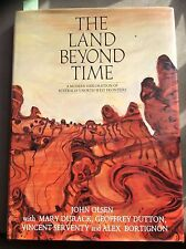The Land Beyond Time: Modern Exploration Aust NW Frontiers, Olsen, Durak HB 1984