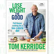 Lose Weight for Good by Tom Kerridge (2017, Hardcover)