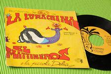 "EL MATTINEROS 7"" LA LUMACHINA ORIG ITALY '70 EX"