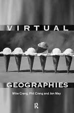 Virtual Geographies: Bodies, Space and Relations (Sussex Studies in-ExLibrary