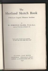 THE SHETLAND SKETCH BOOK by W Fordyce Clark 1930 1st ed VGC