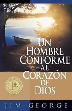 Un Hombre Conforme Al Corazon de Dios by Jim George (2004, Paperback)