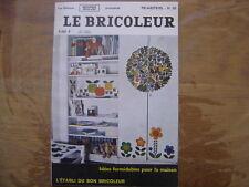 1968 LE BRICOLEUR plans conseils bricole et brocante SOMMAIRE EN PHOTO n° 60