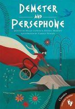 Demeter and Persephone GREEK MYTHOLOGY (Paperback, 2013)
