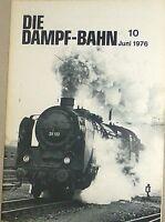 La Dampf-Bahn 10 Juin 1976 @28@ Å √