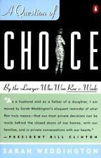 A Question of Choice Weddington, Sarah Paperback