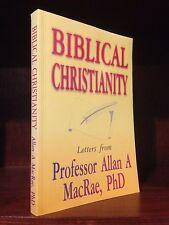 Allan A Macrae ~ Biblical Christianity (1994, Paperback) Very Good!