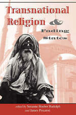 NEW Transnational Religion And Fading States by Susanne H Rudolph