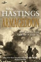 Armageddon: The Battle for Germany 1944-45,Max Hastings