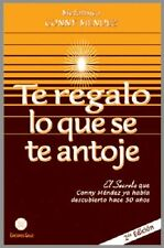 Te Regalo Lo Que Se Te Antoje by Conny Mendez Metafisica (Spanish, Paperback)