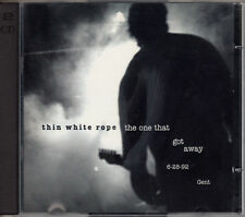 THIN WHITE ROPE the one that got away 2CD USA 1993 OOP