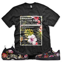 New Black SUCCESS FACTS T Shirt for Nike Floral Foamposite Air Force