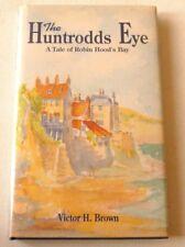 Victor H Brown - The Huntrodds Eye     1992 SIGNED HARDBACK BOOK