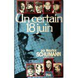 Maurice Schumann - Un certain 18 juin - 1980 - Broché