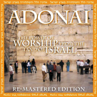 Adonai- The Power of Worship from the Land of Israel CD 1998 City of Peace •NEW•