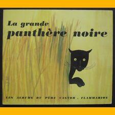 Albums du Père Castor LA GRANDE PANTHÈRE NOIRE 1974
