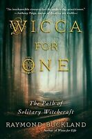 Wicca for One: The Path of Solitary Witchcraft (Paperback or Softback)