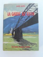 GUERRE 39/45 LA GARDE AU RHIN    DAVID GARTH   FRANCE EMPIRE   1961 LANGELLÉ