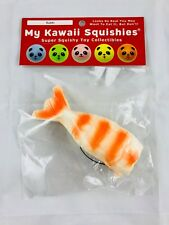 My Kawii Squishies- Shrimp Sushi