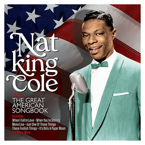 NAT KING COLE - SINGS THE GREAT AMERICAN SONGBOOK - 2 CDS - NEW!!