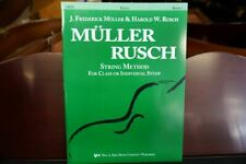Muller Rusch Cello String Method Book 1