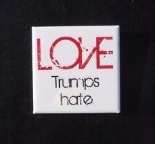 """Love Trumps Hate, 2"""" Square Button Pin, Anti Trump, Red, White and Black"""