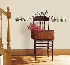 Quote: ALL BECAUSE TWO PEOPLE FELL IN LOVE wall stickers decor 23 decal romantic