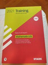 2021 Training Abschlussprüfung Realschule Bayern STARK Mathematik Zweig II/III