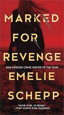 Marked for Revenge by Emelie Schepp (Paperback, 2017) BRAND NEW BOOK