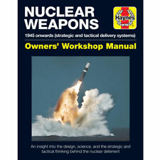 Nuclear Weapons Manual by Haynes - Enthusiasts Manual  / Book