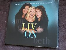 LIV ON CD - Olivia Newton John/Amy Sky/Beth Nielson Chapman