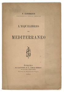 CUNIBERTI F. L'EQUILIBRIO NEL MEDITERRANEO LATTES 1905 AUTOGRAFO