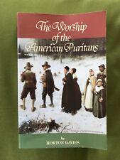 LK NEW WORSHIP OF THE AMERICAN PURITANS HORTON DAVIES EXC 1999 1573580996 SOLI..