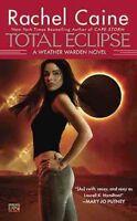 (Good)-Total Eclipse (Weather Warden) (Mass Market Paperback)-Caine, Rachel-0451