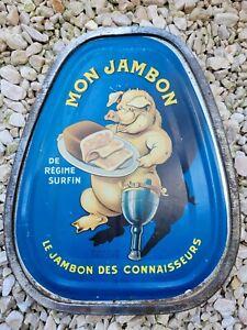 "Rare Tole publicitaire ancienne "" Mon jambon"" no plaque emaillee"
