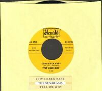 Sunbeams - Tell Me Why/Come Back Baby Vinyl 45 rpm record Free Ship
