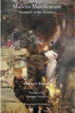 Malleus Maleficarum : Hammer of the Witches by Heinrich Kramer (2011, Paperback)