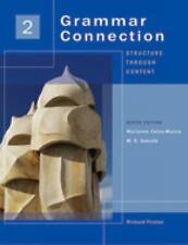 Grammar Connection: Grammar Connection Vol. 2 : Structure Through Content