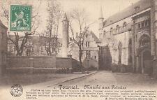 BELGIQUE TOURNAI marché aux poteries éd desaix timbrée 1913
