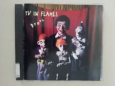TV In Flames Drool CD 12TRACKS Rock Pop w/Whiskey & Women, Sin City, Give It Up+